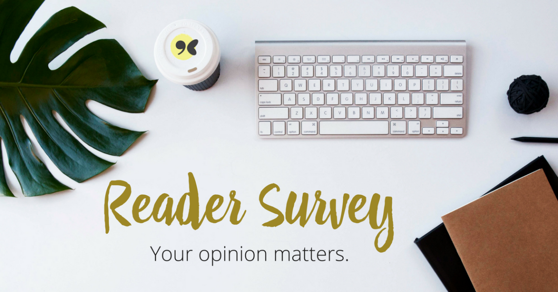 Circumspecte 2016 reader survey. How can we be better? Let us know what you think.